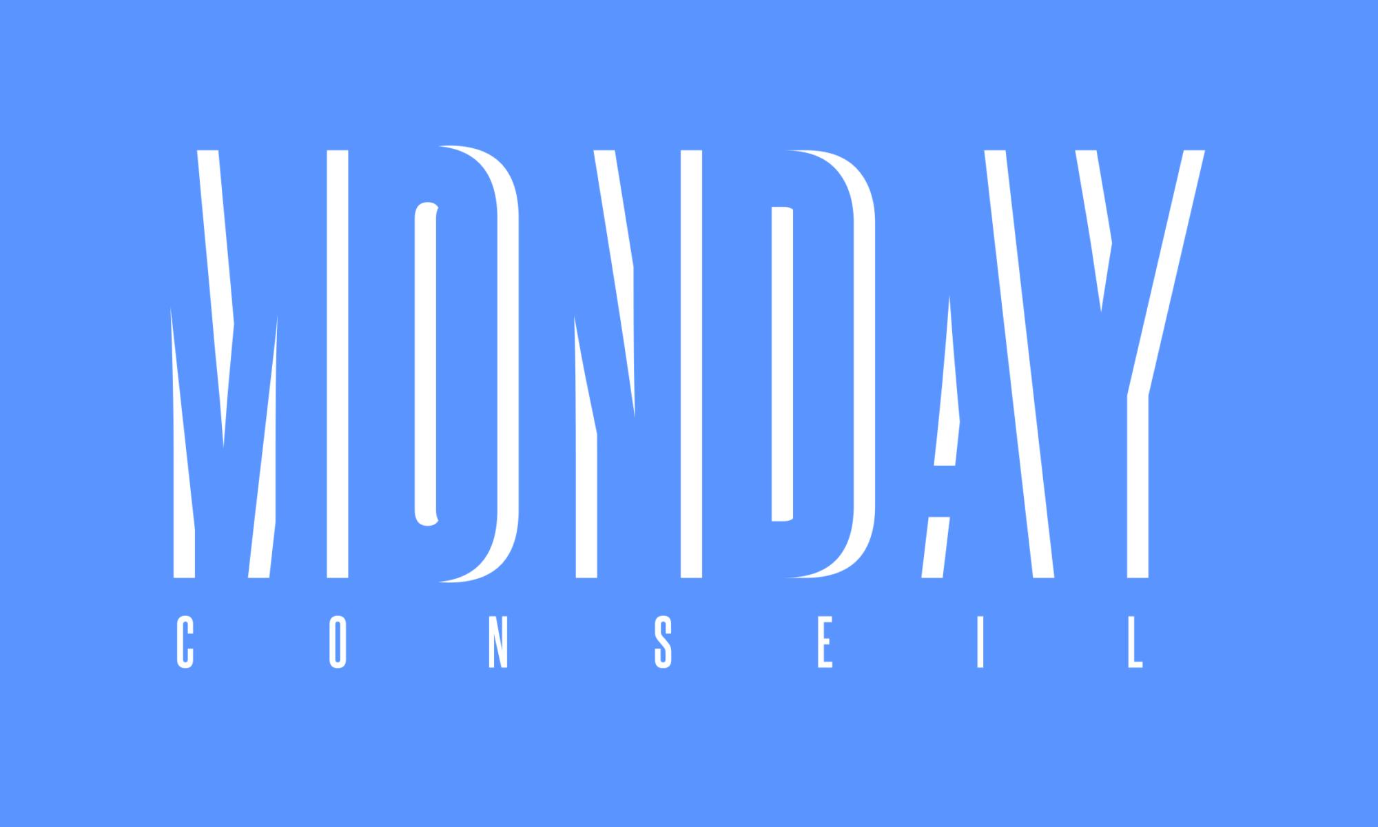 Monday Conseil